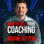 How To Sell $10,000 Month As a Part-Time Coach!